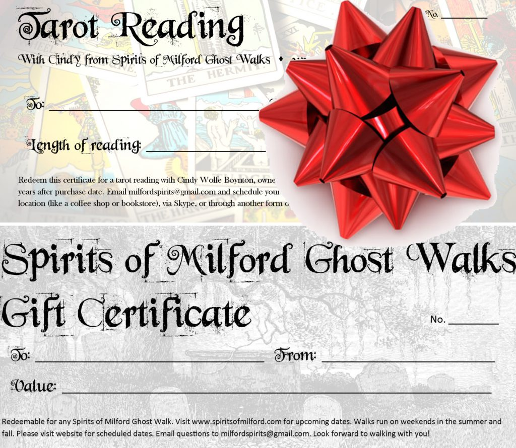 A gift certificate for a ghost walk, or a tarot reading, makes a dreadfully good gift!